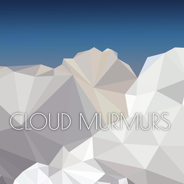 Cloud Murmurs